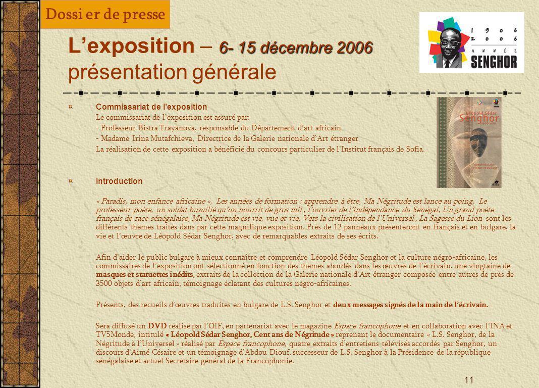 L'exposition – 6- 15 décembre 2006 présentation générale