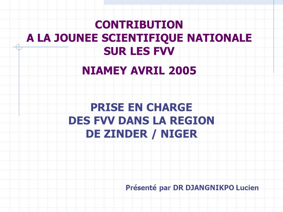 CONTRIBUTION A LA JOUNEE SCIENTIFIQUE NATIONALE SUR LES FVV NIAMEY AVRIL 2005