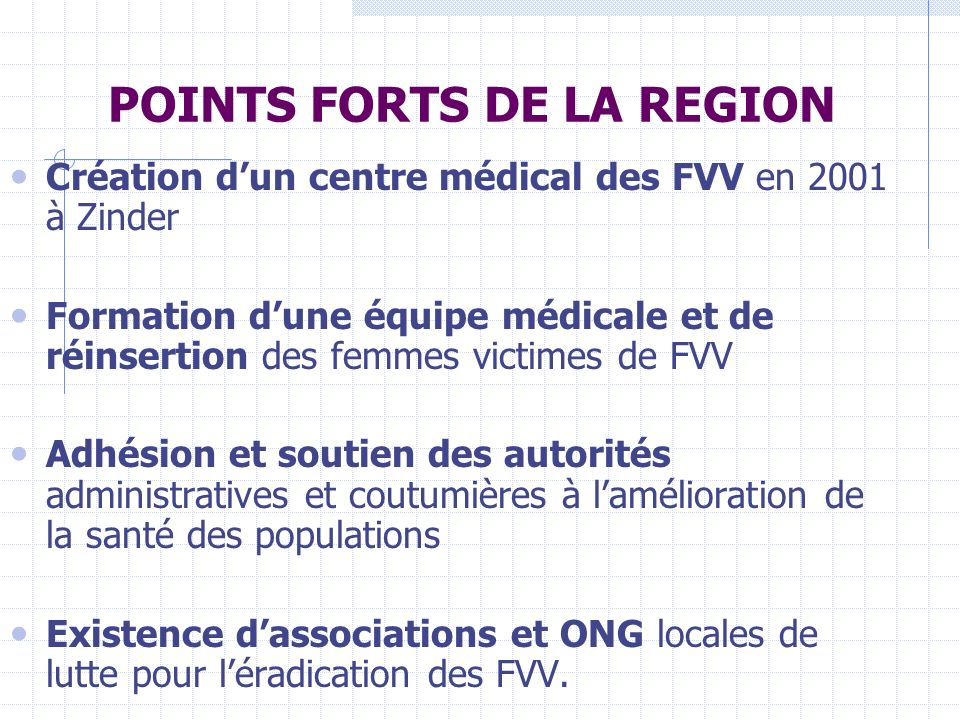 POINTS FORTS DE LA REGION