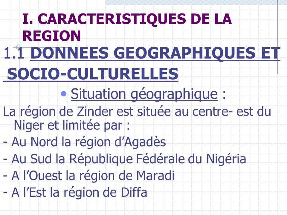 I. CARACTERISTIQUES DE LA REGION