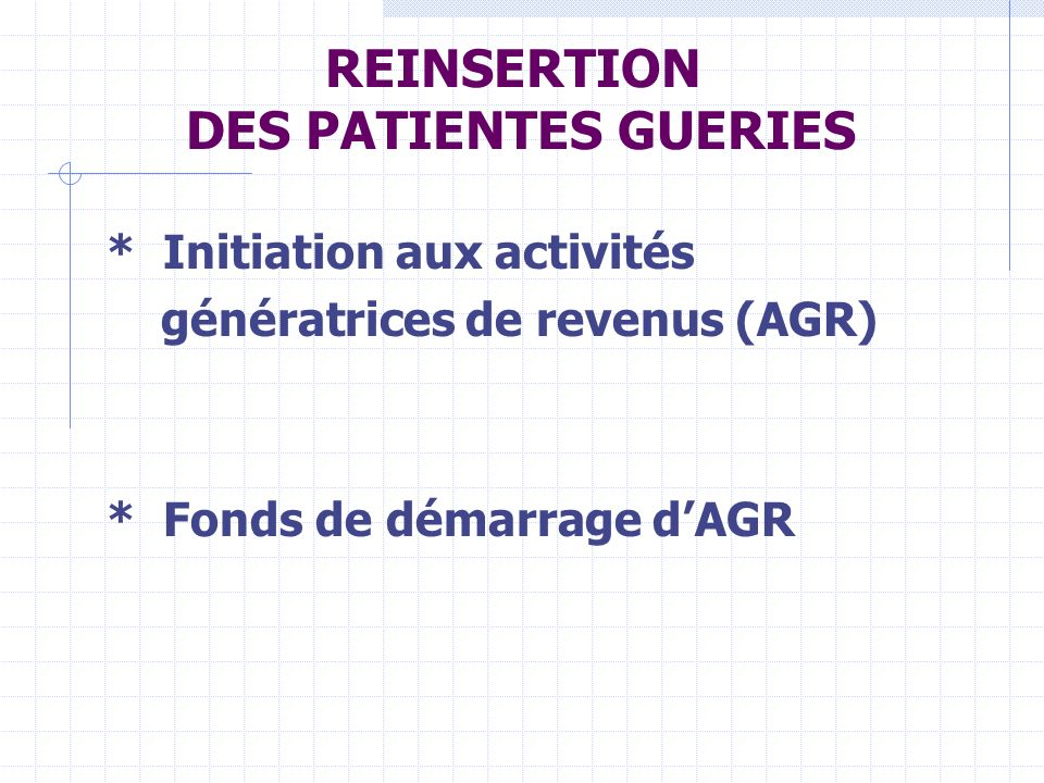 REINSERTION DES PATIENTES GUERIES
