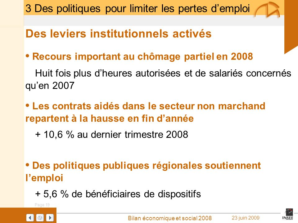Des leviers institutionnels activés