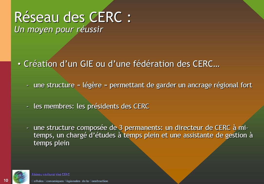 Réseau des CERC : Un moyen pour réussir