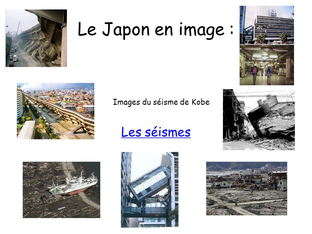 Images du séisme de Kobe