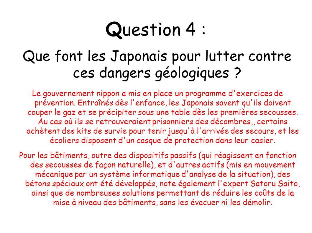 Que font les Japonais pour lutter contre ces dangers géologiques
