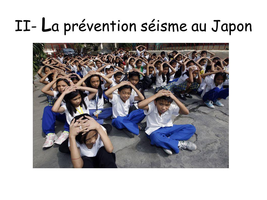 II- La prévention séisme au Japon