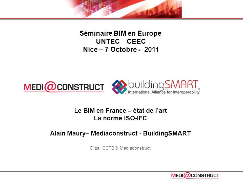 Séminaire BIM en Europe Le BIM en France – état de l'art