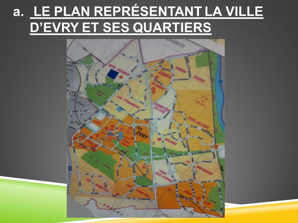 Le plan représentant la ville d'Evry et ses quartiers