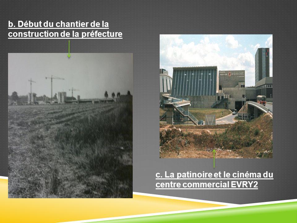 b. Début du chantier de la construction de la préfecture