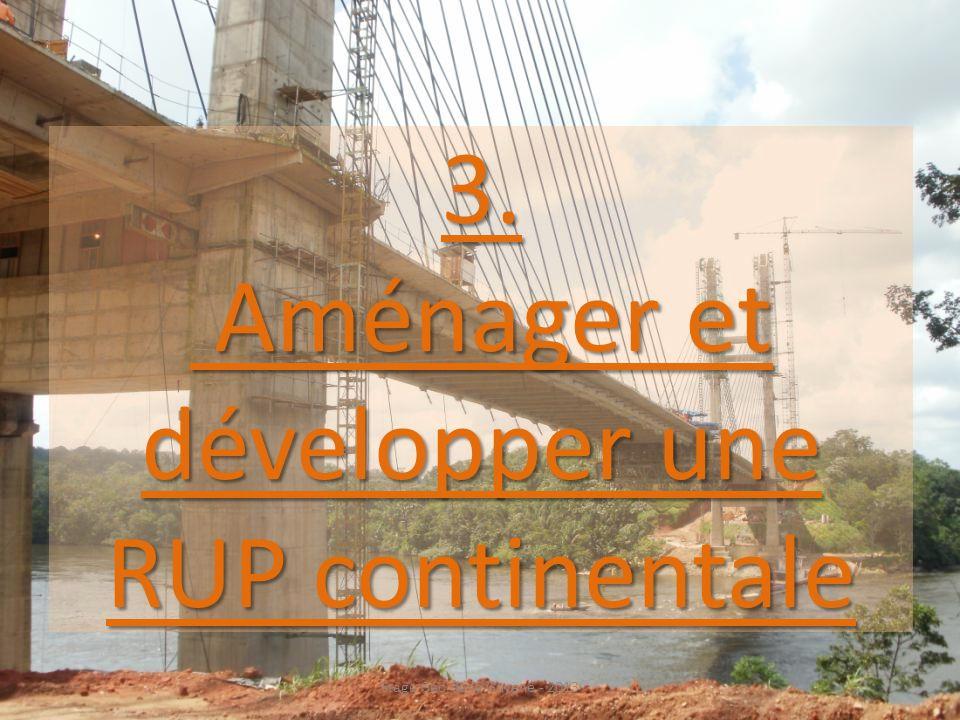 3. Aménager et développer une RUP continentale