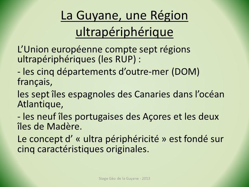 La Guyane, une Région ultrapériphérique
