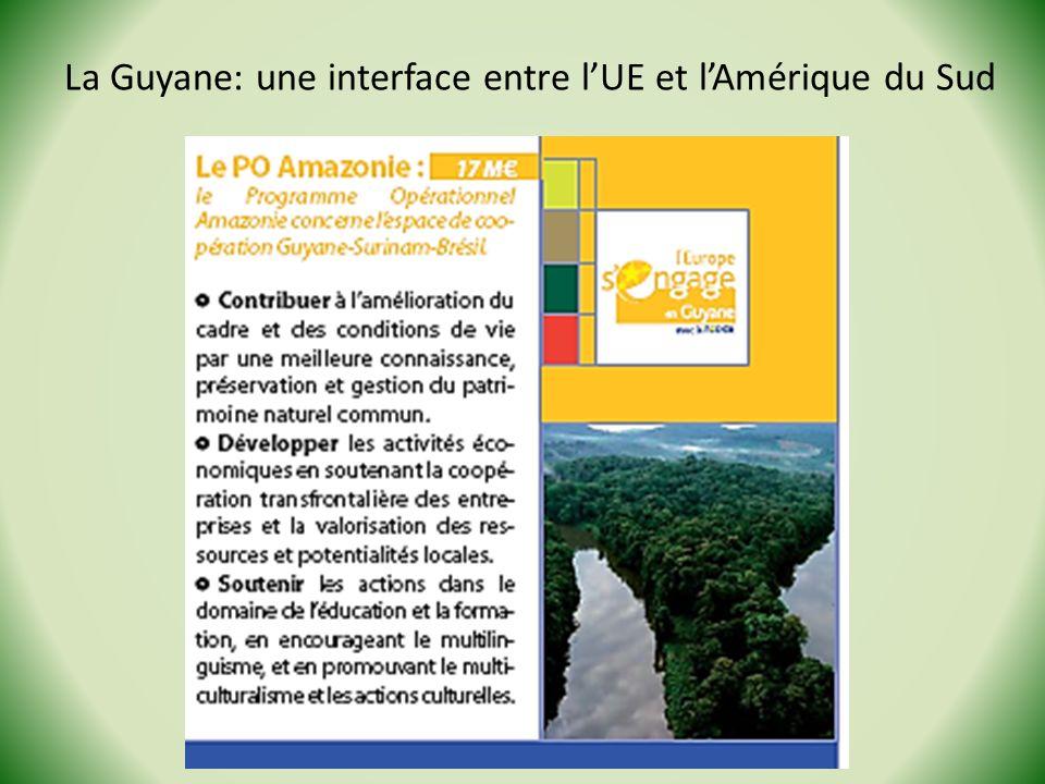 La Guyane: une interface entre l'UE et l'Amérique du Sud