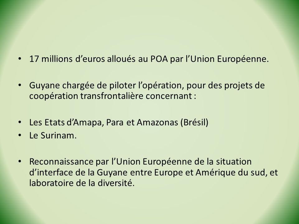 17 millions d'euros alloués au POA par l'Union Européenne.