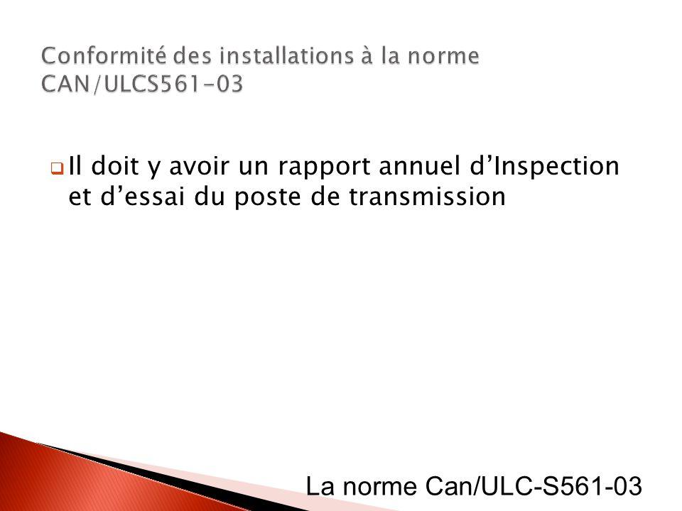 Conformité des installations à la norme CAN/ULCS561-03