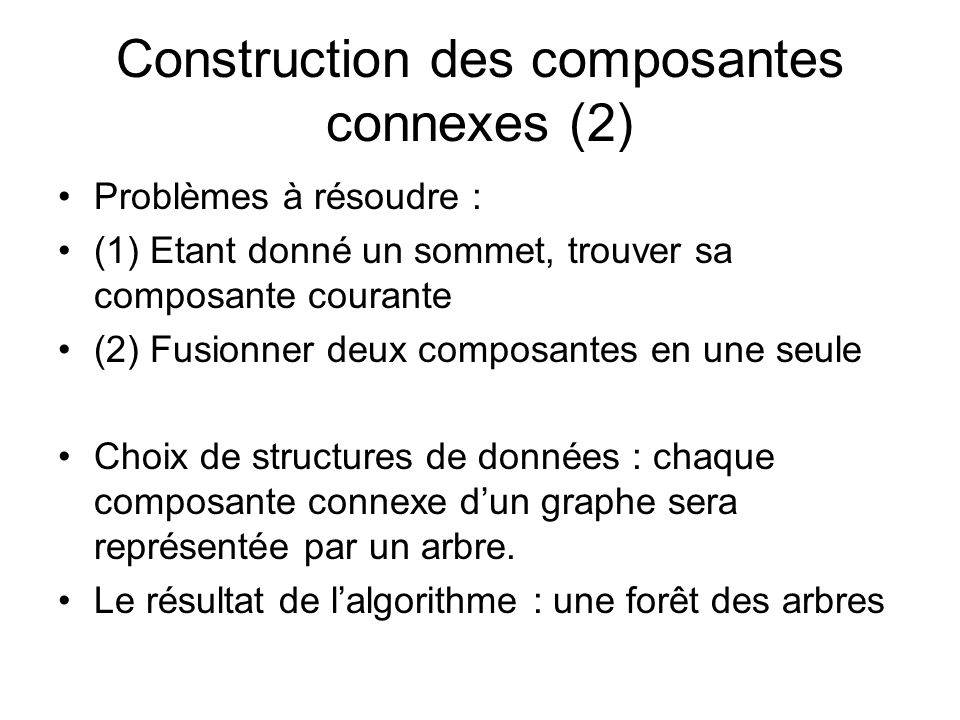 Construction des composantes connexes (2)