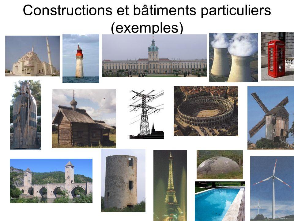 Constructions et bâtiments particuliers (exemples)