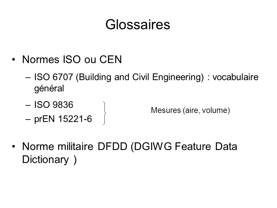 Glossaires Normes ISO ou CEN