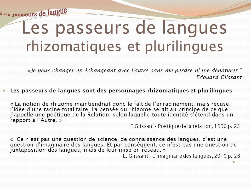 Les passeurs de langues rhizomatiques et plurilingues