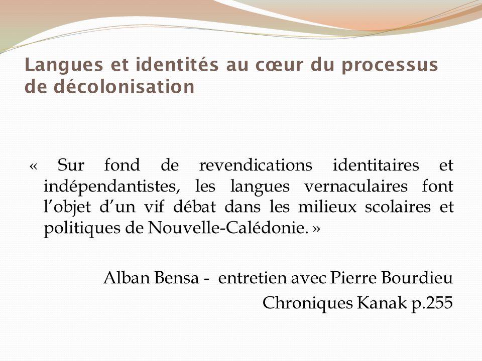 Langues et identités au cœur du processus de décolonisation