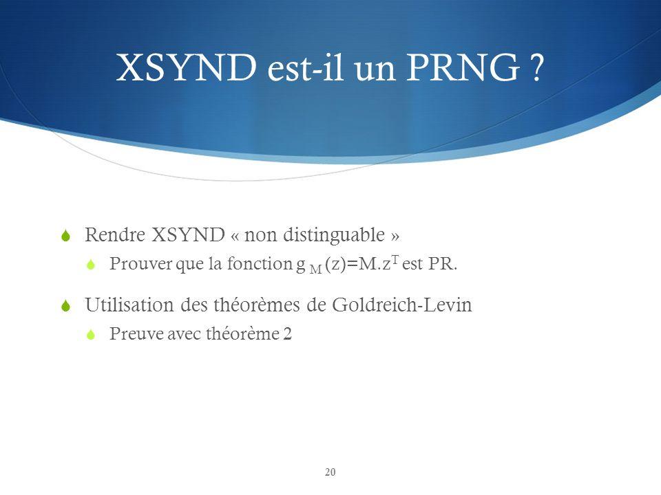 XSYND est-il un PRNG Rendre XSYND « non distinguable »