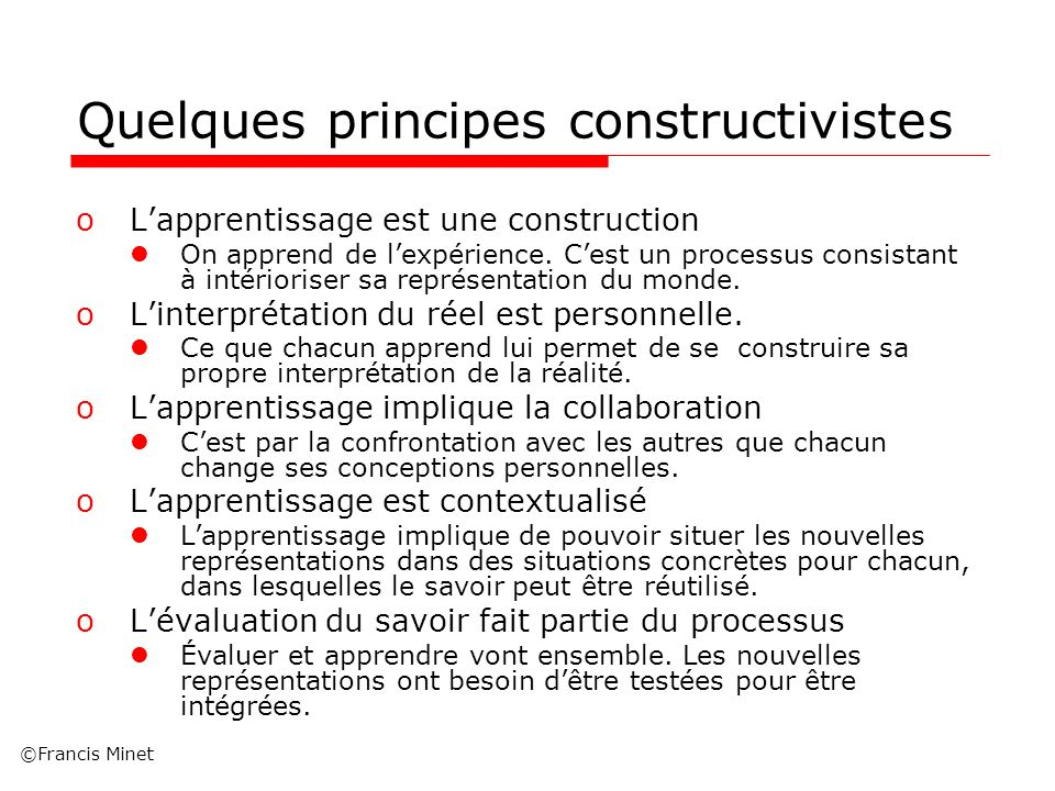 Quelques principes constructivistes