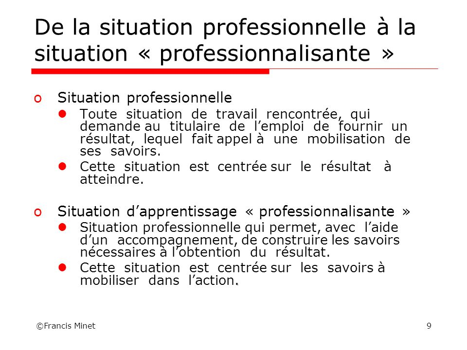 De la situation professionnelle à la situation « professionnalisante »