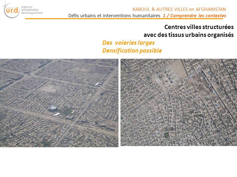 Centres villes structurées avec des tissus urbains organisés