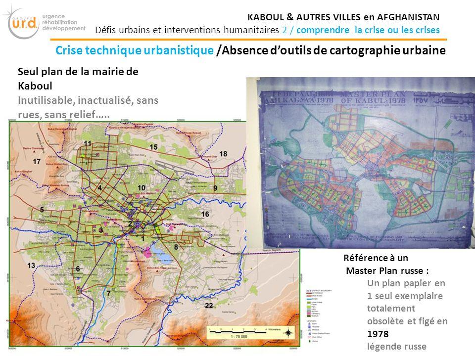 Crise technique urbanistique /Absence d'outils de cartographie urbaine