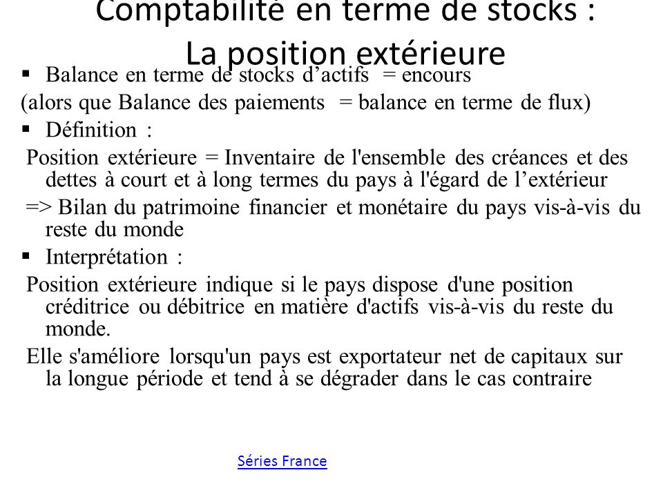 Comptabilité en terme de stocks : La position extérieure