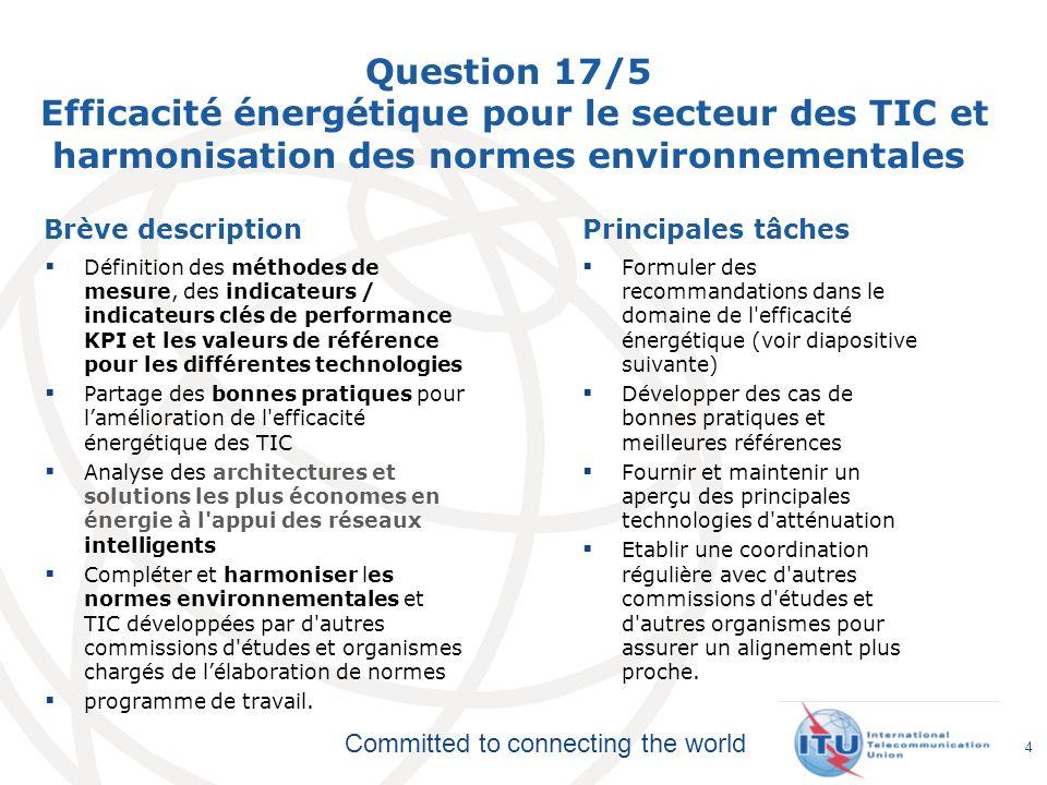 Question 17/5 Efficacité énergétique pour le secteur des TIC et harmonisation des normes environnementales