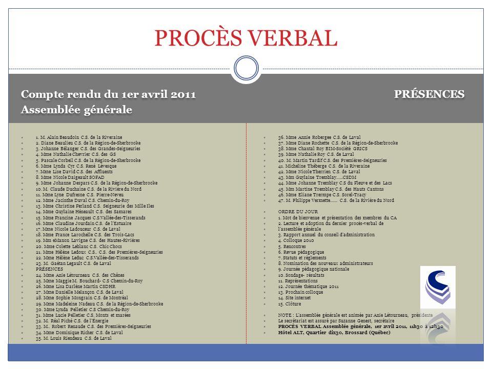PROCÈS VERBAL Compte rendu du 1er avril 2011 PRÉSENCES