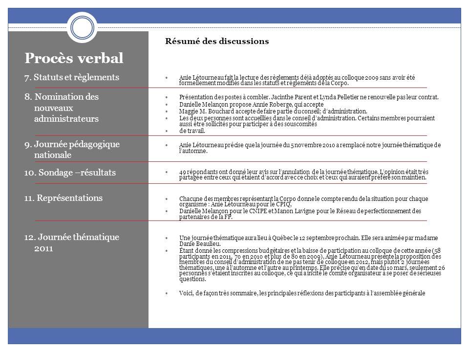Procès verbal 7. Statuts et règlements