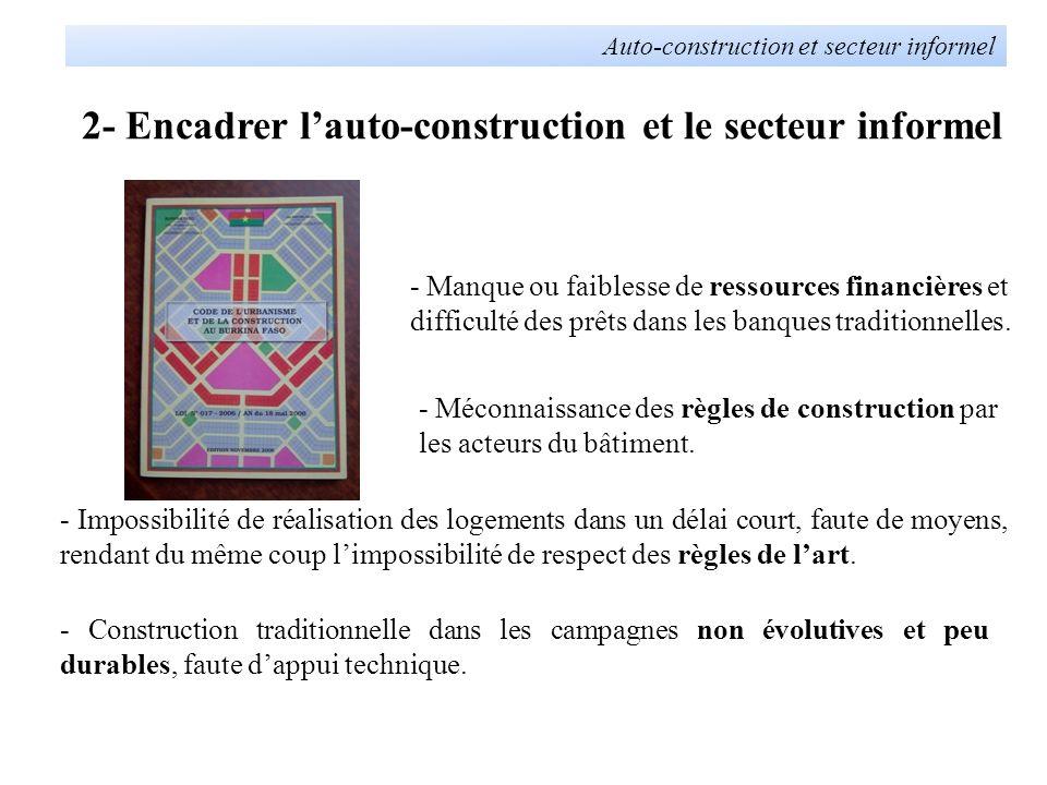 2- Encadrer l'auto-construction et le secteur informel