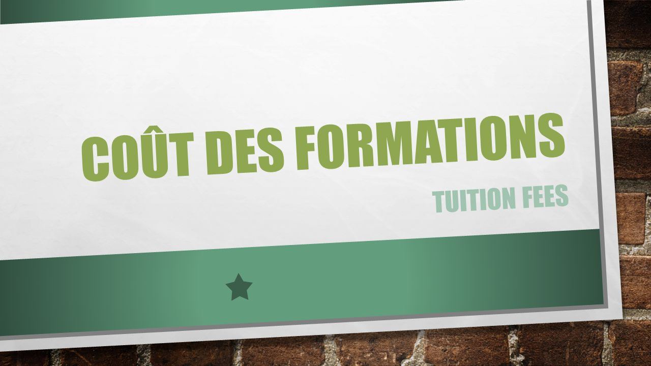 Coût des formations Tuition fees