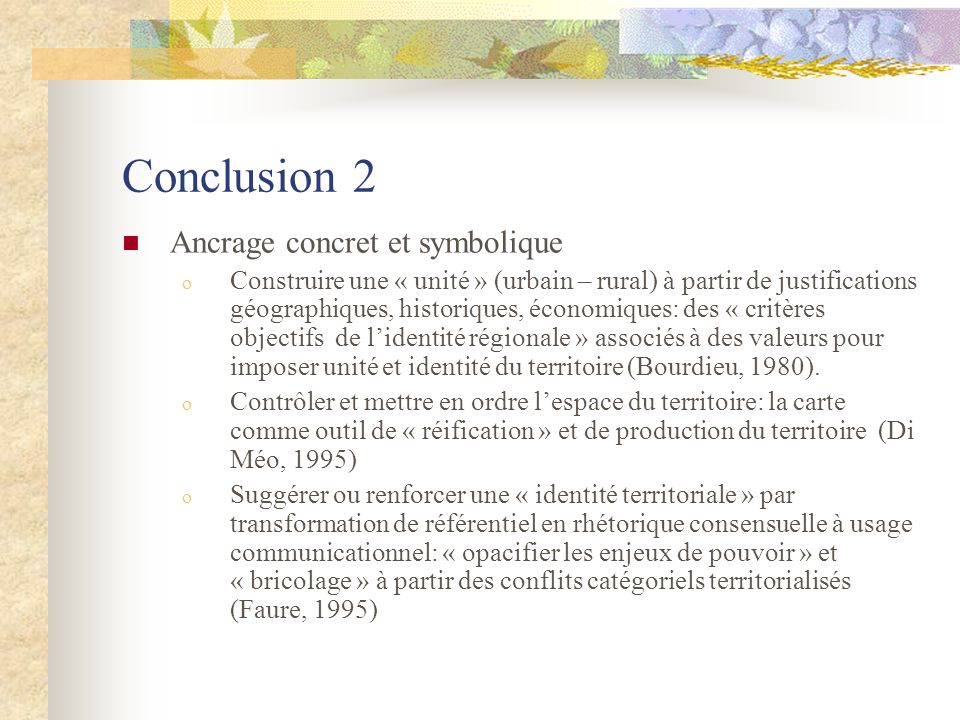 Conclusion 2 Ancrage concret et symbolique