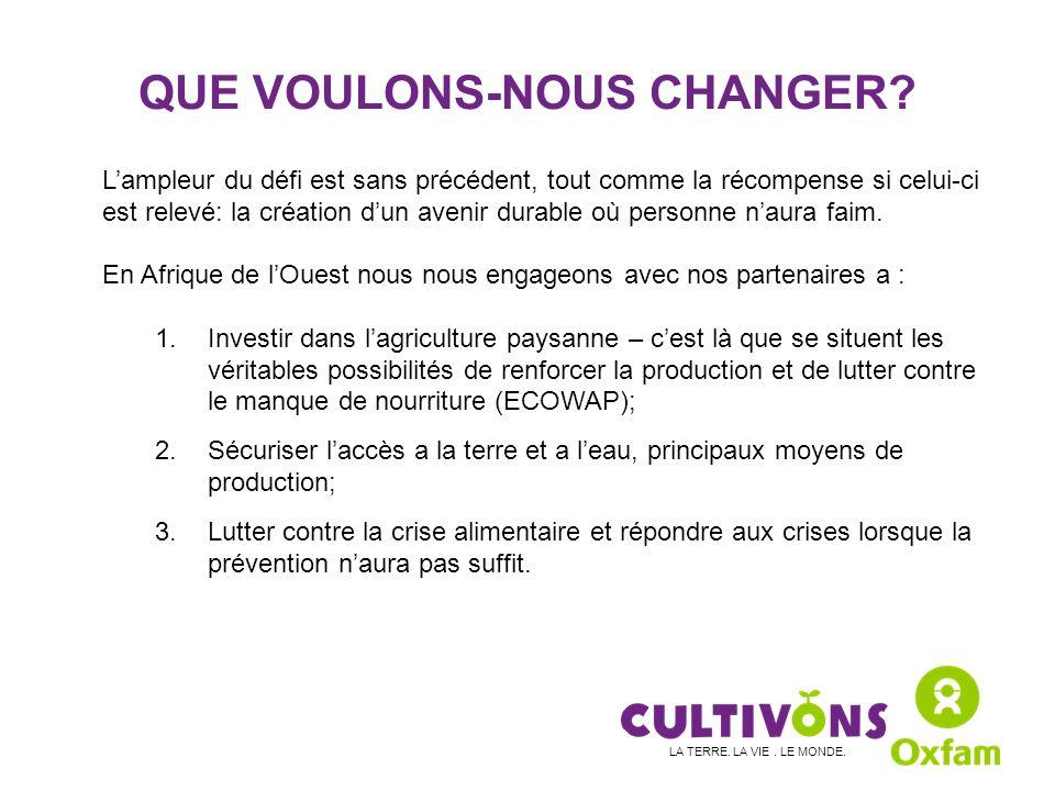 QUE VOULONS-NOUS CHANGER