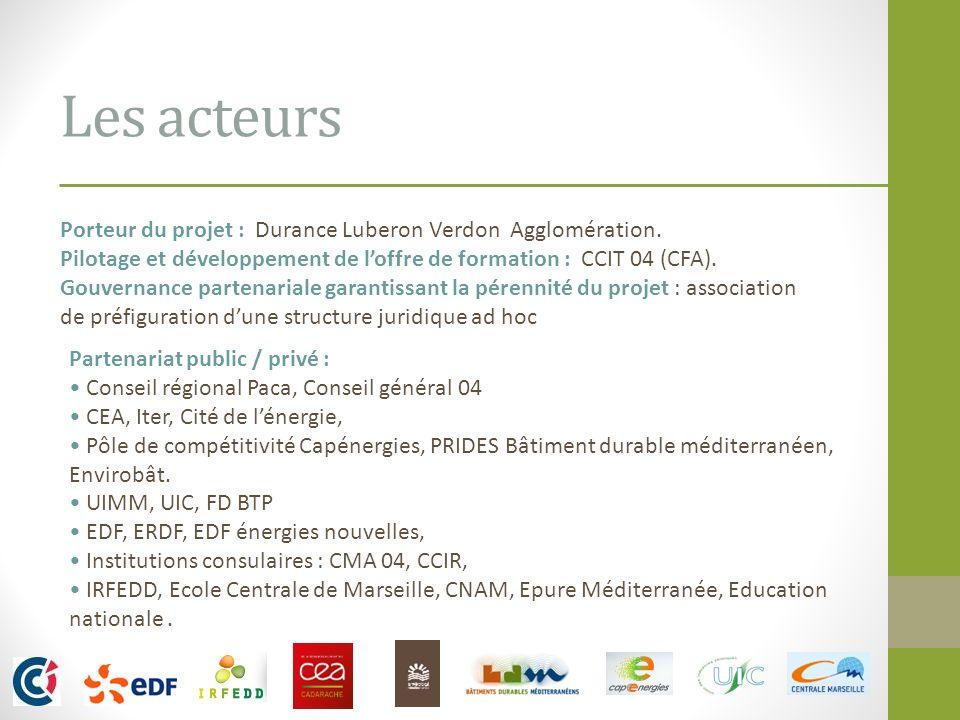 Les acteurs Porteur du projet : Durance Luberon Verdon Agglomération.