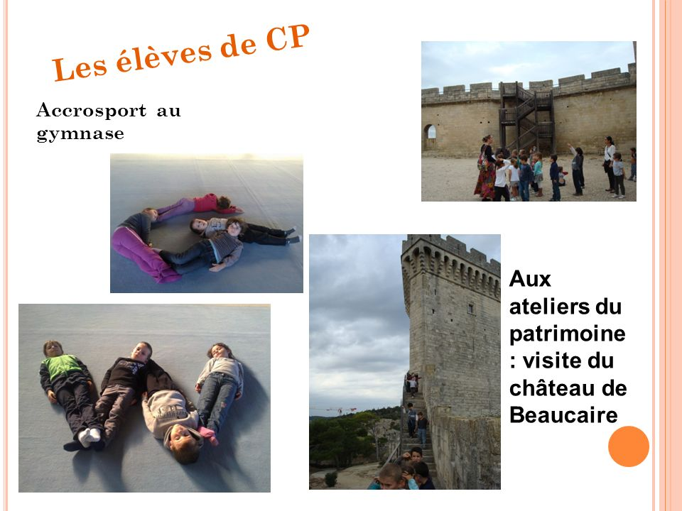 Les élèves de CP Accrosport au gymnase Aux ateliers du patrimoine : visite du château de Beaucaire