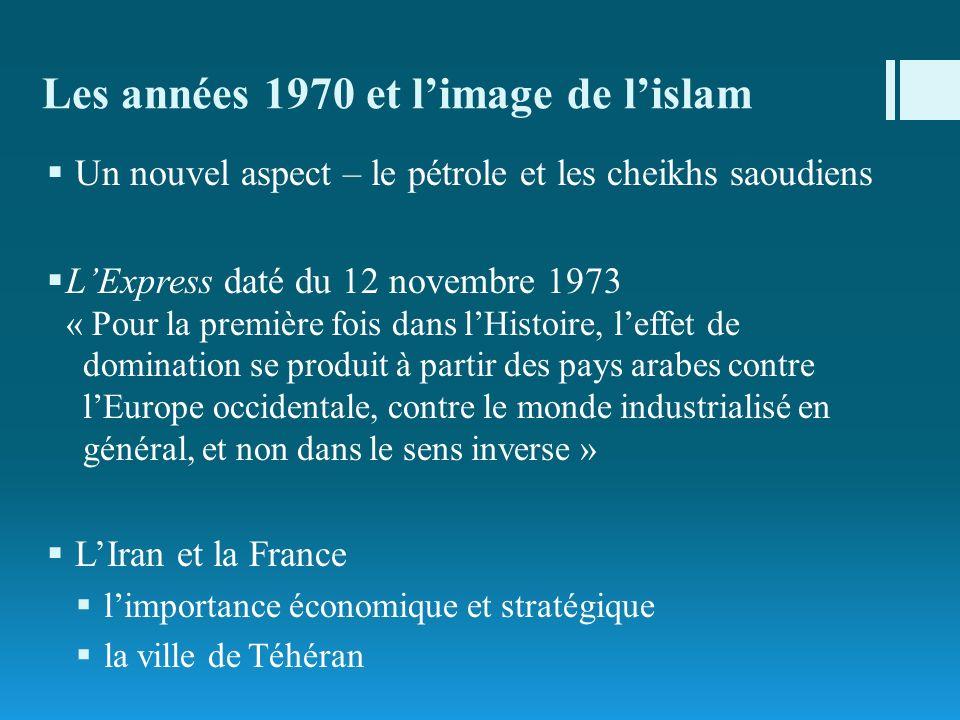 Les années 1970 et l'image de l'islam