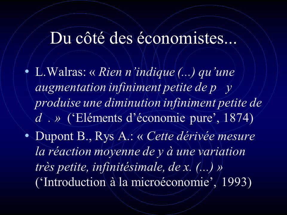 Du côté des économistes...
