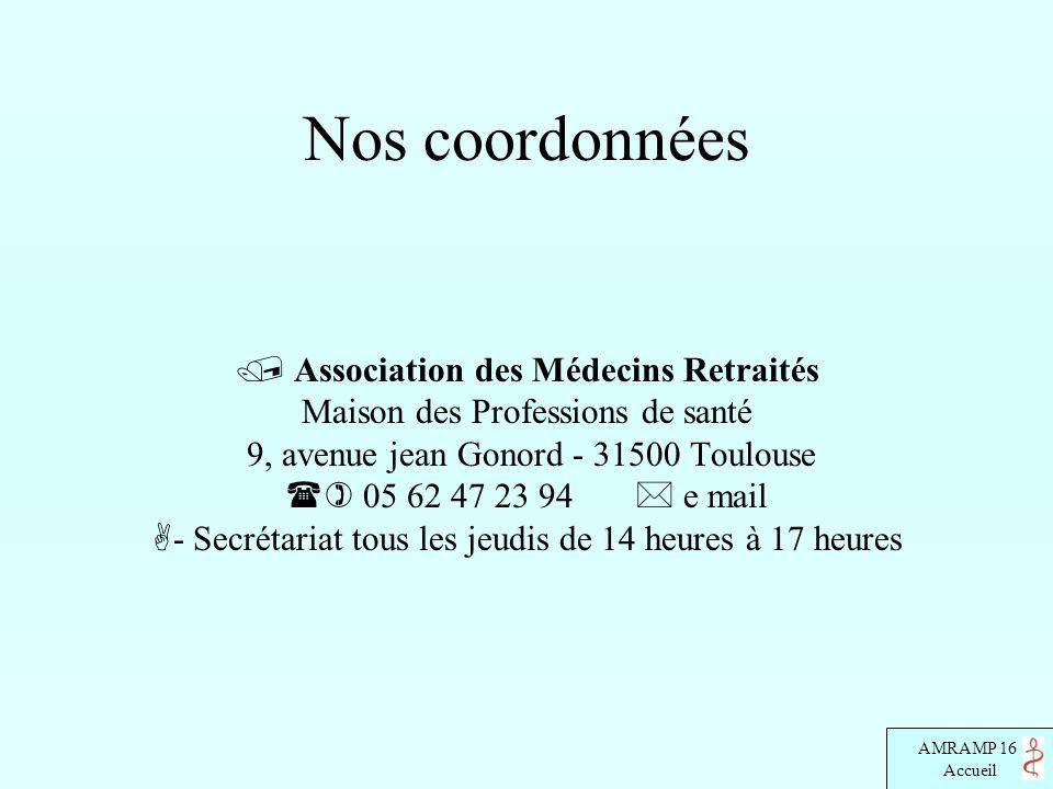 Nos coordonnées  Association des Médecins Retraités