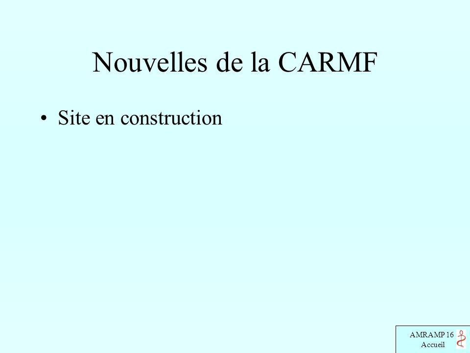 Nouvelles de la CARMF Site en construction