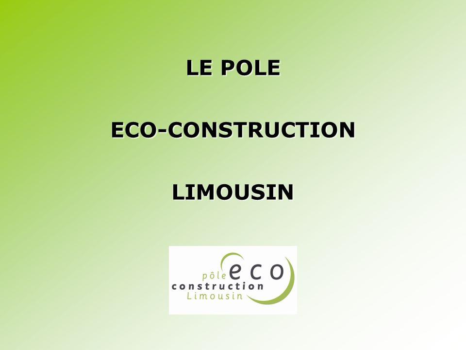 LE POLE ECO-CONSTRUCTION LIMOUSIN
