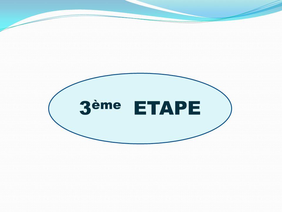 3ème ETAPE