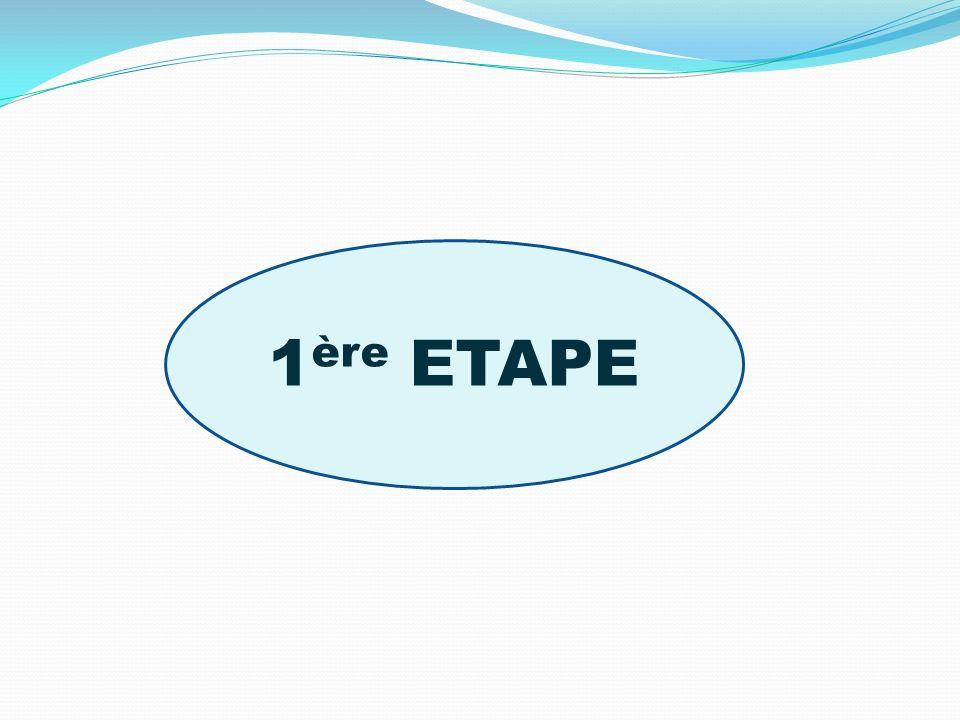 1ère ETAPE
