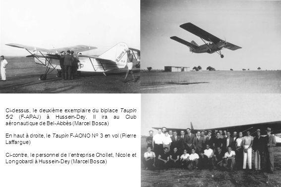 Ci-dessus, le deuxième exemplaire du biplace Taupin 5/2 (F-APAJ) à Hussein-Dey. Il ira au Club aéronautique de Bel-Abbès (Marcel Bosca)