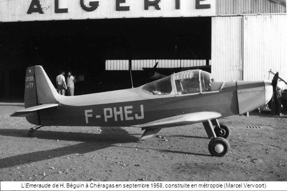 L'Emeraude de H. Béguin à Chéragas en septembre 1958, construite en métropole (Marcel Vervoort)