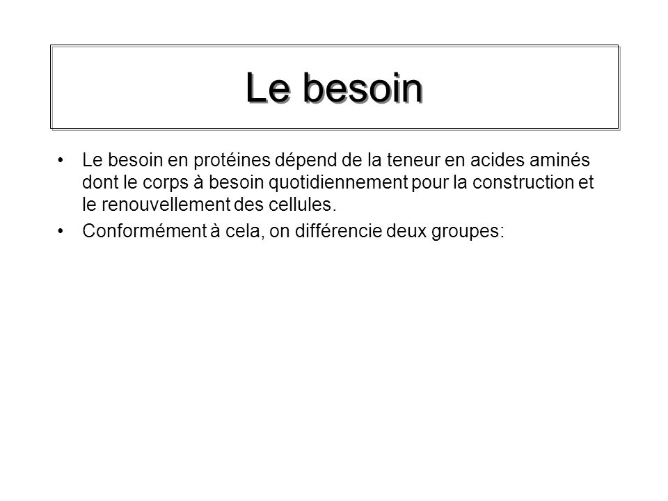 Le besoin