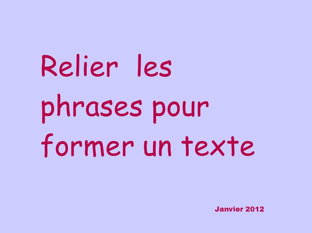 Relier les phrases pour former un texte