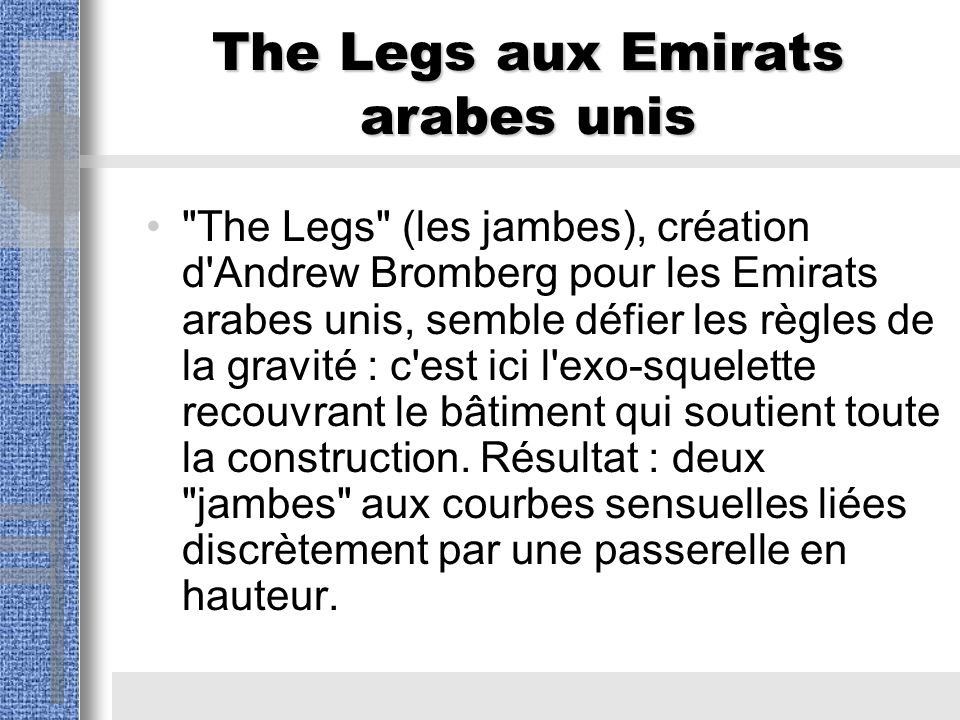 The Legs aux Emirats arabes unis